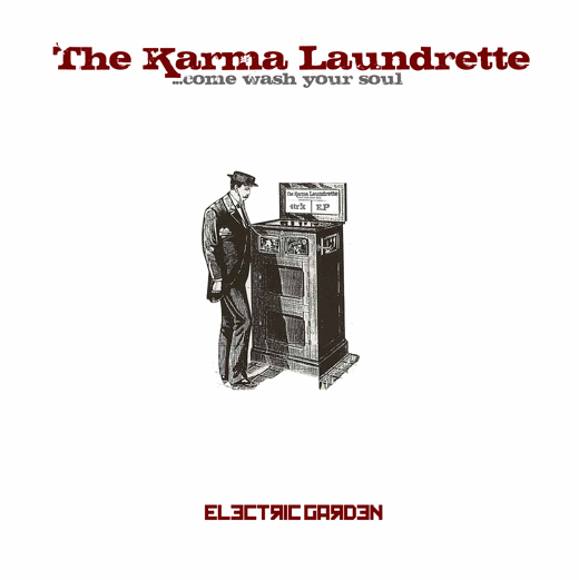 Electric Garden 2010 EP Karma Laundrette